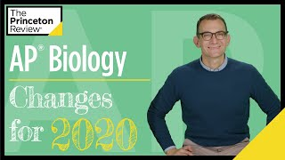 AP® Biology: Changes For 2020 | The Princeton Review