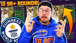 WORLD RECORD THIRTEEN 95+ OVERALL ROUNDS - THE GREATEST MUT DRAFT IN HISTORY!!