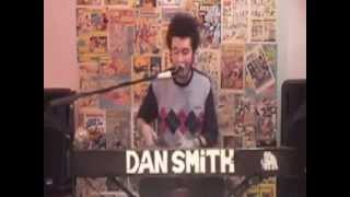 Dan Smith - Irreverence(Live)