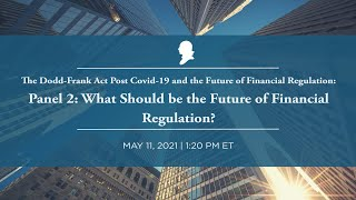 Click to play: Panel 2: What Should be the Future of Financial Regulation?