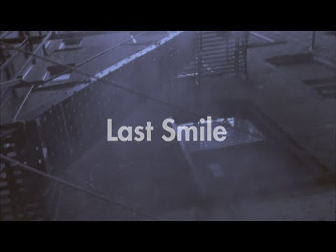 LOVE PSYCHEDELICO - Last Smile (Official Video) [6:10x360p]