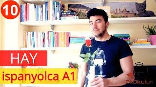 Kolay İspanyolca Dersi 10 - Haber/Hay/ No Hay - Vardir/Yoktur Ifadeleri - A1