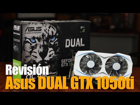 Asus DUAL GTX 1050ti , revisión de esta tarjeta de video