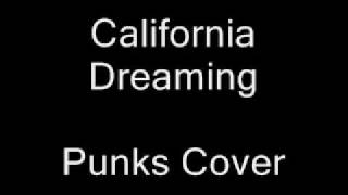 California Dreaming - Punks Cover