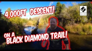 Canyon Creek |  4,000 ft Descent on a black diamond trail.