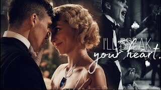 Thomas Shelby and Grace | I'll break your heart