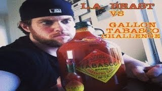 L.A. BEAST DRINKS A GALLON OF TABASCO SAUCE (vomit alert)