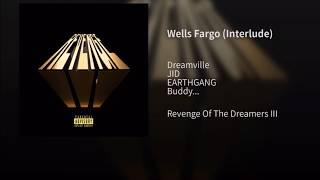 Dreamville - Wells Fargo ft. JID, EARTHGANG, Buddy & Guapdad 4000) (Lyrics)