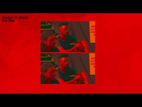 Shobee - Dat Way (feat. MADD)