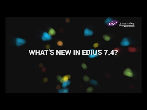 What's New in EDIUS 7.4