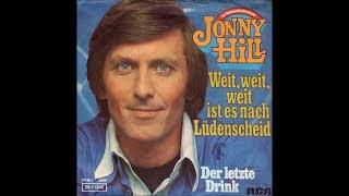 Jonny Hill - Weit, weit, weit ist es nach Lüdenscheid  1975