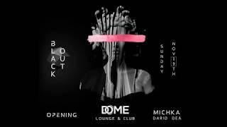 DOME  OPENING SUNDAY NOV 19th