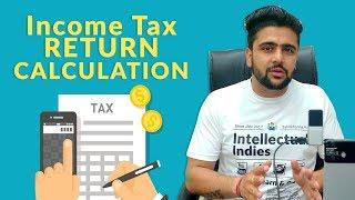 Income Tax Return Calculate करने का सभसे आसान तरीका | BASIC| How To File Income Tax Return | 2017-18