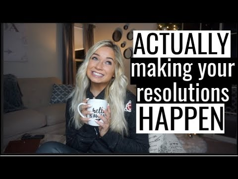 How To ACTUALLY Stick with your New Year Resolutions | Health & Fitness Goals for 2019