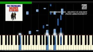 THE TREMELOES - SILENCE IS GOLDEN - SYNTHESIA (PIANO COVER)