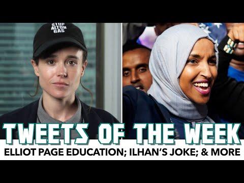 Elliot Page Education; Ilhan's Joke; & More | Tweets Of The Week