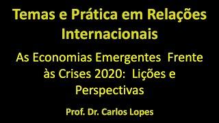 As Economias Emergentes Frente às Crises 2020: Lições e Perspetivas