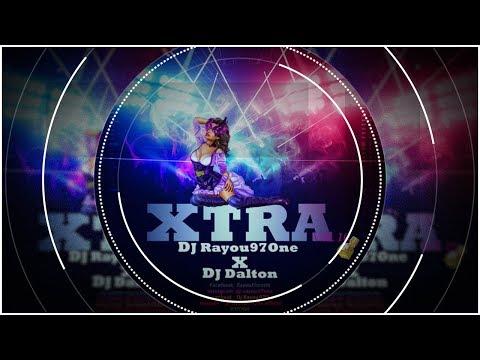 Xtra Vol 10 By Dj Rayou97One X Dj Dalton