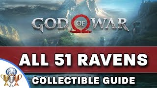 God of War - All 51 Odin's Ravens Collectible Locations - Allfather Blinded Trophy