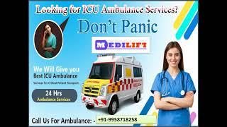 Hire  Best Ambulance Service in Adarsh Nagar and Argora by Medilift