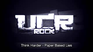 Think Harder   Paper Based Lies HD