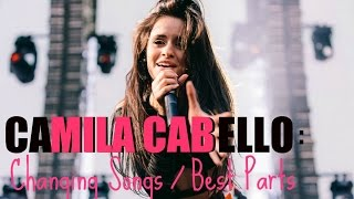 CAMILA CABELLO: Changing Songs / Best Parts (Fifth Harmony)