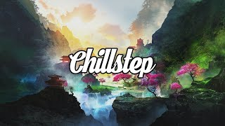 Chillstep Mix 2021 [2 Hours]