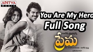 You Are My Hero Full Song ll Prema Movie ll Venkatesh
