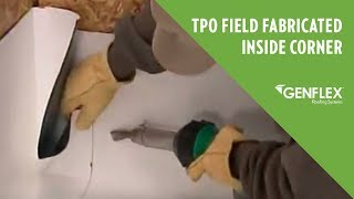 TPO Field Fabricated Inside Corner