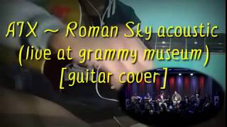 Avenged sevenfold ~ Roman Sky acoustic (live at the grammy museum)