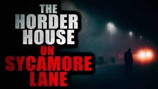 """""""The Hoarder House on Sycamore Lane"""" 