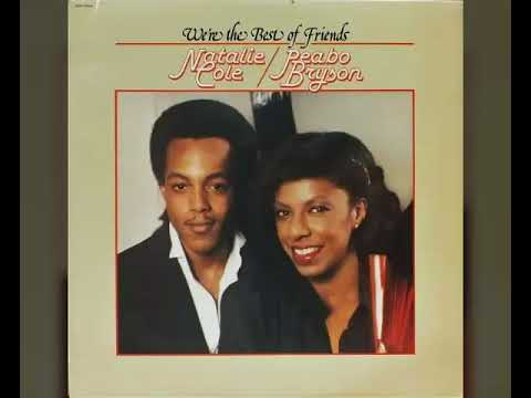 Natalie Cole & Peabo Bryson - What You Won't Do For Love