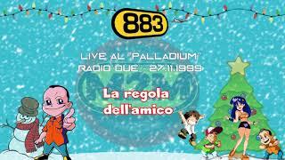 883: La regola dell'amico (Live Palladium 1999)