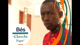 Série Bés - épisode 22 : Cherche Papa (Première partie)