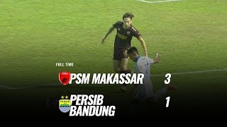 [Pekan 15] Cuplikan Pertandingan PSM Makassar vs Persib Bandung, 18 Agustus 2019