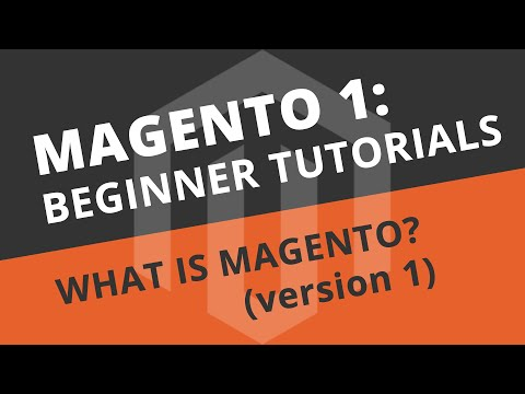 Magento Beginner Tutorials - 01 What is Magento?