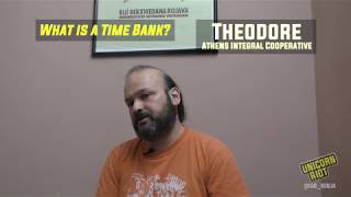 An Explanation of Time Banks by Theodore from Athens Integral Cooperative