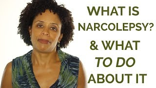 What is Narcolepsy and What to Do About It?