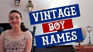 Unique & Rare Vintage Boy Names
