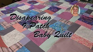 Disapearing 9 Patch Baby Quilt