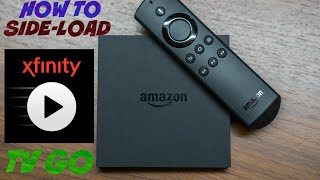 ( XFINITY TV GO ) HOW TO SIDE-LOAD ON AMAZON FIRE TV