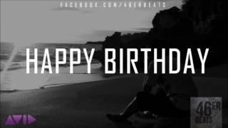 "Emotional Storytelling Rap Beat Instrumental ""Happy Birthday"""