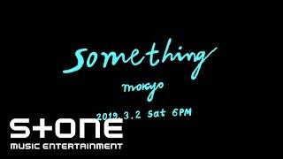 모키오 (Mokyo) - Something Teaser
