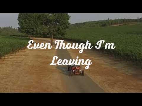 Even Though I'm Leaving Lyrics- Luke Combs *Ad Free*