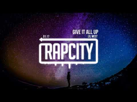 Lil West - Give It All Up (Prod. Take A Daytrip & Russ Chell)