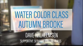 How to Watercolor Paint an Autumn Brooke with Dave Wilhelmsen