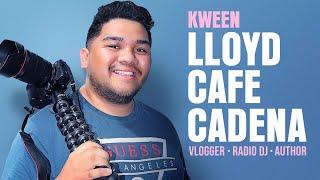 REMEBERING KWEEN LLOYD CAFE CADENA