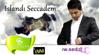 Sedat Uçan Islandı Seccadem