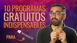 10 programas GRATUITOS e INDISPENSABLES para Windows