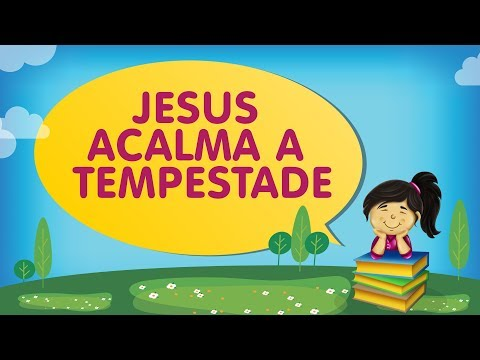 Jesus acalma a tempestade | com a Tia Érika